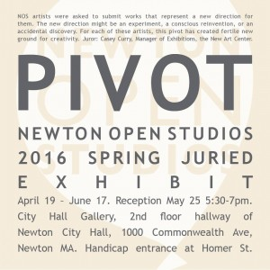 PIVOT – Group Art Exhibit – Newton Open Studios – through June 17, 2016
