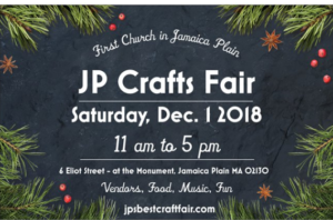 Jamaica Plain Holiday Craft Fair – Saturday, December 1 – First Church