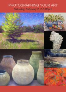 Photographing Your Art – Newton Art Association Workshop – Saturday, February 2