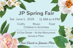 JP Spring Fair – First Church Jamaica Plain – Saturday, June 1st