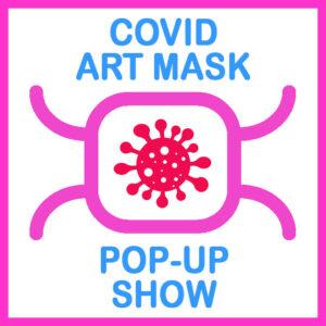 Covid Masks Exhibition – Twiggs Gallery